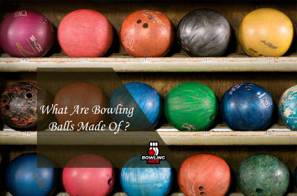 What Are Bowling Balls Made Of