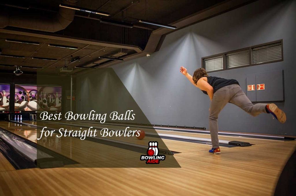 Best Bowling Balls for Straight Bowlers