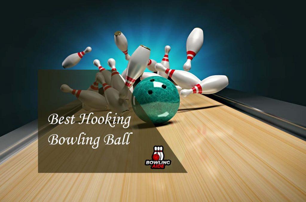 Best Hooking Bowling Ball